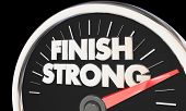 Finish Strong Speedometer Win Race Competition End 3d Illustration poster
