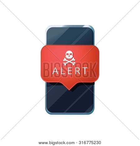 poster of Mobile Phone Virus Alert. Malware Smartphone Scam Phishing Security Error Skull Message. Malware Not
