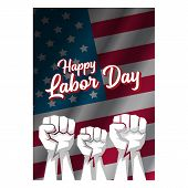 Labor Day Usa Vertical Poster, Background Or Flyer With Strong Clenched Fist Isolated On Usa Flag La poster