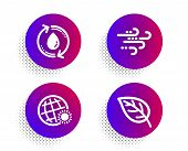 World Weather, Refill Water And Windy Weather Icons Simple Set. Halftone Dots Button. Leaf Sign. Sun poster