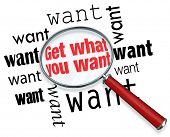 Get What You Want Magnifying Glass Words Focus Goals Mission