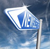 Latest newsletter with hot breaking news paper. Road sign with new items.