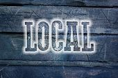 stock photo of local shop  - Local Concept text on background sign idea - JPG