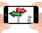 foto of blunt  - Rude Polite Signpost Displaying Good Bad Manners - JPG