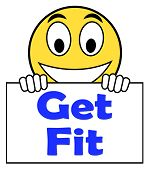 Get Fit On Sign Shows Working Out Or Fitness