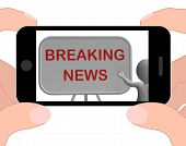 Breaking News Phone Shows Major Developments And Bulletin