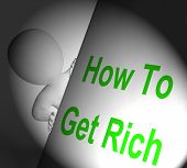 How To Get Rich Sign Displays Making Money
