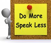 Do More Speak Less Note Means Be Productive Or Constructive