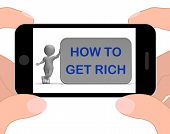 How To Get Rich Phone Means Financial Freedom