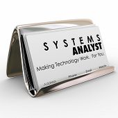 Systems Analyst words on business cards in a card holder and slogan Making Technology Work For You t