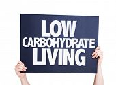 pic of carbohydrate  - Low Carbohydrate Living card isolated on white - JPG