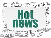 News Concept: Painted Green Text Hot News On Torn Paper Background With  Hand Drawn News Icons poster