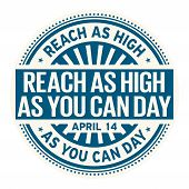 Reach As High As You Can Day, April 14, Rubber Stamp, Vector Illustration poster