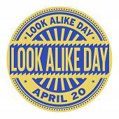 Look Alike Day, April 20, Rubber Stamp, Vector Illustration poster
