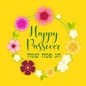 Happy Passover, Happy Passover On Hebrew, Greeting Card, Vector Illustration. Many Cute Colorful Flo poster