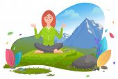 Woman In Mountains Keep Calm And Relax Female Character Sitting On Grass Surrounded By Mountains. Yo poster
