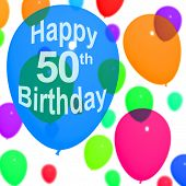 Multicolored Balloons For Celebrating A 50th or Fiftieth Birthday