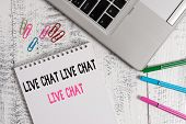 Handwriting Text Live Chat Live Chat Live Chat. Concept Meaning Talking With Showing Friends Relativ poster