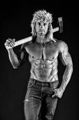 Brutality Is New Sexy. Lumberjack Woodman Sexy Naked Muscular Torso. Man Brutal Attractive Guy. Axe  poster