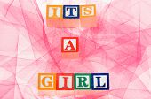 Letter Blocks Spelling 'its A Girl'