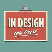 In-design-we-trust.eps