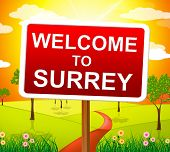 Welcome To Surrey Means United Kingdom And Landscape