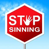 Stop Sinning Represents No Restriction And Sinner