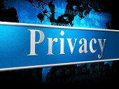 Private Sign Indicates Secrecy Confidentiality And Confidential