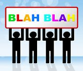 Blah Speak Represents Dialog Conversation And Dialogue