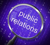 Public Relations Means Press Release And Magnifier