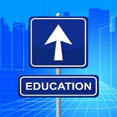 Education Sign Indicates Study Educate And Arrow