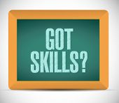 Got Skills Sign Message Illustration Design