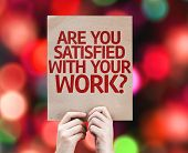Are You Satisfied With Your Work? card with colorful background with defocused lights