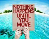 Nothing Happens Until You Move card with beach background