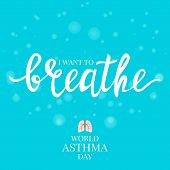 I Want To Breathe Inspirational Quote On Bubble Textured Background. Vector Hand-drawn Lettering. As poster