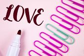 Writing Note Showing  Love. Business Photo Showcasing Intense Feeling Deep Affection Romantic Sexual poster