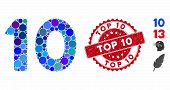Mosaic 10 Digits Text Icon And Distressed Stamp Seal With Top 10 Phrase. Mosaic Vector Is Created Wi poster
