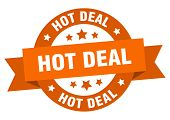 Hot Deal Ribbon. Hot Deal Round Orange Sign. Hot Deal poster