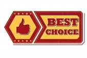 Best Choice And Thumb Up Sign - Retro Label