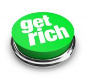 Get Rich - Green Button