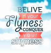 Card Believe in your flyness conquer your shyness - Illustration