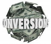 Conversions Word Money Ball Increase Rate Sales Deals