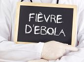 Doctor Shows Information: Ebola In French Language