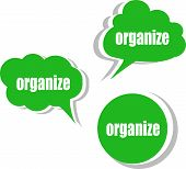 Organize. Set Of Stickers, Labels, Tags. Business Banners, Template For Infographics