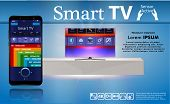 Smart Tv Is On The Table. Smart Tv Interface. A Smartphone Is A Remote For A Smart Tv. Interface For poster