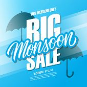 Big Monsoon Season Sale Special Offer Banner With Hand Drawn Lettering And Umbrellas For Monsoon Sea poster