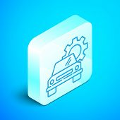 Isometric Line Car Service Icon Isolated On Blue Background. Auto Mechanic Service. Repair Service A poster