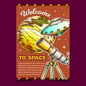 Welcome To Space Cosmos Advertising Banner Vector. Astronomer Equipment Telescope For Explore And Ob poster