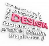 The word Design and related words in a collage representing creativity, beauty, inspiration, style, perspective and graphic designers, elements of an artistic profession