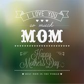 stock photo of i love you mom  - Vintage Happy Mother - JPG